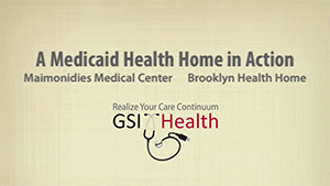 Medicaid Health Home in Action