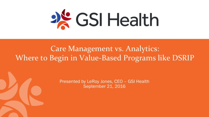 Care Management vs Analytics