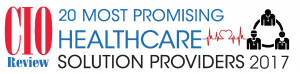 CIO Review 2017 Most Promising Healthcare Solution Provider Award